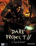 Dark Project 2 - PC