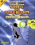 Command & Conquer : Soleil de Tiberium - Missions Hydre - PC