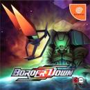 Border Down - Dreamcast