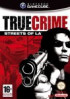 True Crime :  Streets of Los Angeles - Gamecube