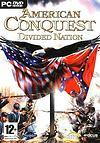 American Conquest : Divided Nation - PC