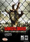 Land of the Dead : Road to Fiddler's Green - PC