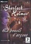 Les Aventures de Sherlock Holmes : la Boucle d'Argent - PC