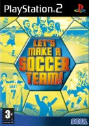 Let's Make A Soccer Team! - PS2