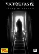 Cryostasis : Sleep of Reason - PC