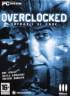 Overclocked : Thérapie de Choc - PC