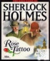 Sherlock Holmes : L'affaire de la Rose Tatouée - PC