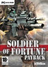 Soldier of Fortune : Payback - PC