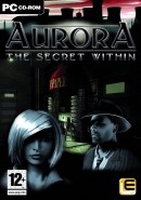 Aurora : The Secret Within - PC