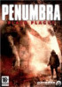 Penumbra : Black Plague - PC