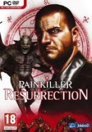 Painkiller : Resurrection - PC