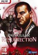 Painkiller : Resurrection - PC
