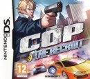 COP : The Recruit - DS