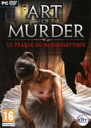 Art of Murder : La Traque du Marionnettiste - PC