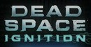 Dead Space : Ignition - PS3