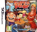 Super Prof : La Classe en Folie - DS