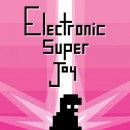 Electronic Super Joy - PC