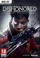 Dishonored : la Mort de l'Outsider - PC