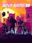 Black Future '88 - PC