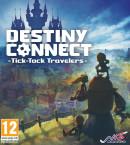 Destiny Connect : Tick-Tock Travelers - Nintendo Switch
