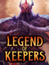 Legend of Keepers - PC