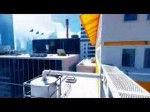 Mirror's Edge - first gameplay video (Gameplay)