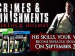 Sherlock Holmes : Crimes And Punishments - Nouveau trailer (Teaser)