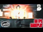 DmC Devil May Cry : Definitive Edition - 60 FPS Style (Gameplay)