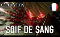 Code Vein - Soif de Sang (Trailer d'annonce) (Teaser)