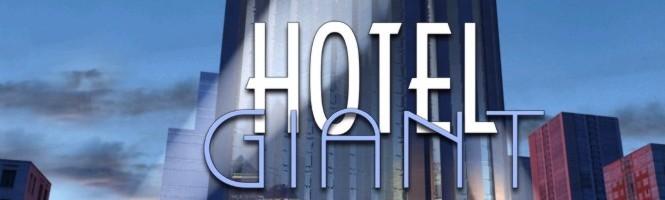 Hotel Giant annoncé
