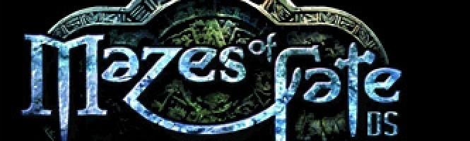 Mazes of Fate en images et vidéos