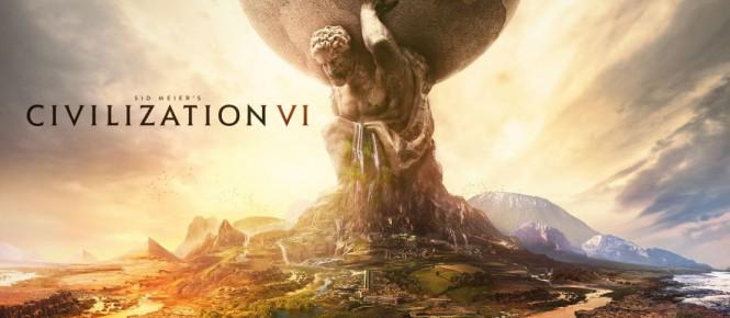 CIVILIZATION VI !!!!!!