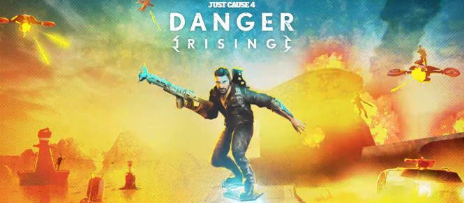 Just Cause 4 : le DLC Danger Rising prend date
