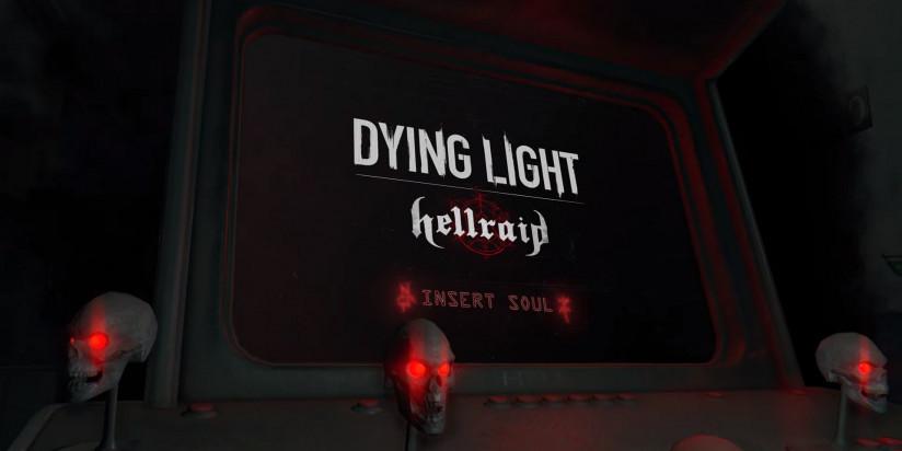 Dying Light : une fenêtre de sortie pour le DLC Hellraid