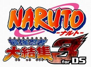 Naruto Saikyô Ninja Daikesshû 3 - DS