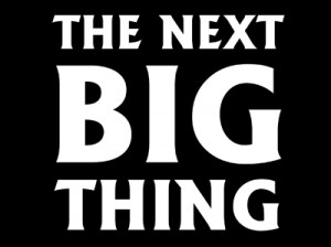 The Next BIG Thing - PC