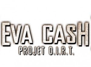 Eva Cash : Projet D.I.R.T. - PC